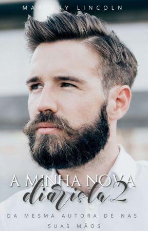 A Minha Nova Diarista - 2 ATÉ 11/06 by marjorylincoln