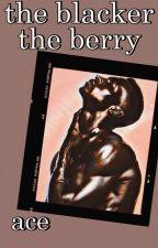 𝐭𝐡𝐞 𝐛𝐥𝐚𝐜𝐤𝐞𝐫 𝐭𝐡𝐞 𝐛𝐞𝐫𝐫𝐲 | 𝐛𝐞𝐧𝐧𝐲 𝐫𝐨𝐝𝐫𝐢𝐠𝐮𝐞𝐳 ✅ by babyboyace