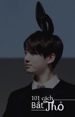 taekook   101 cách bắt Thỏ