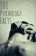 101 Psychology Facts by ireniccx__