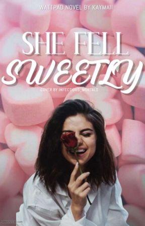 She Fell Sweetly (On Hold) by kaymaii