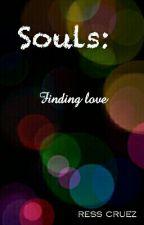 Souls : Finding Love by resscruez