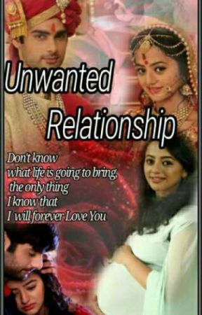 Unwanted Relationship ☑️(Completed) by theycalledmemiss