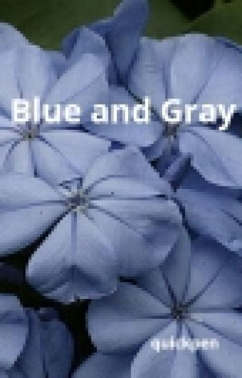 Blue and Gray (A DDlg Story)