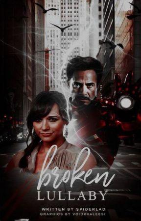 Broken Lullaby ▷ Tony Stark | ✓ by spiderlad