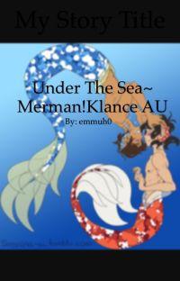 Under The Sea~ Merman!Klance AU cover