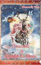 I racconti di Rudolph la renna by FAVanniAutrice