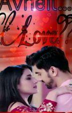 Avneil Love??? by bhumiii-123