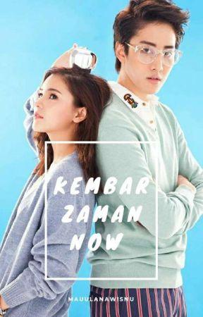 KEMBAR ZAMAN NOW (DAQI) by mauulanawisnu