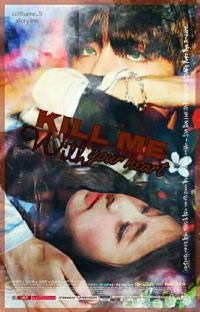 Kill Me With Your Heart cover