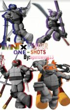 TMNT x Reader One-shots (ON HOLD) by spiritwing13