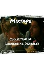 Mixtape: Collection of Deckerstar Drabbles by chashkieh