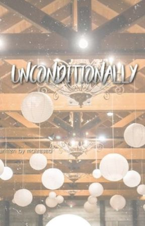 Unconditionally by maizesed