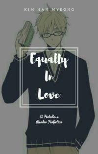 Equally In Love (Hetalia x Genius Reader) cover