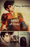 Percy jackson: hero at camp loser at school cover