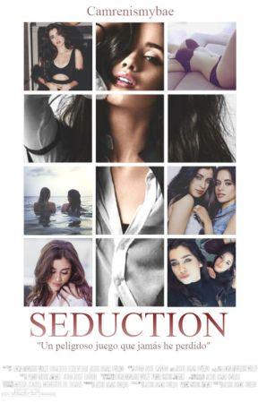 SEDUCTION | Camren by CamrenIsMyBae