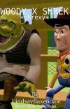 Shrek x Woody *SHREXY* cover