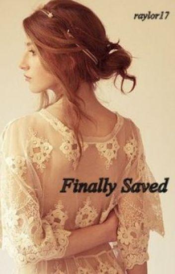 Finally Saved