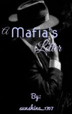 A Mafia's Letter by sunshine_1707