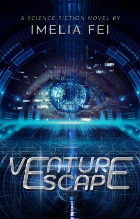 Venture Escape [END] by eupholiars
