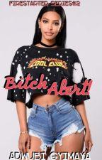 Bitch Alert!  by Gyimaya