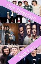 One Direction: Sick-Fics by Wyona_Jade