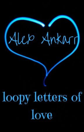 loopy letters of love by AlexAnkarr