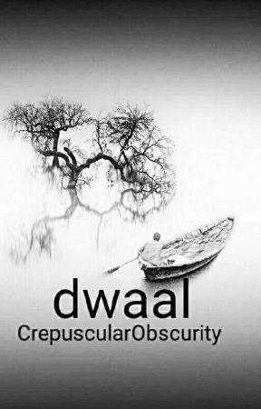 dwaal by CrepuscularObscurity