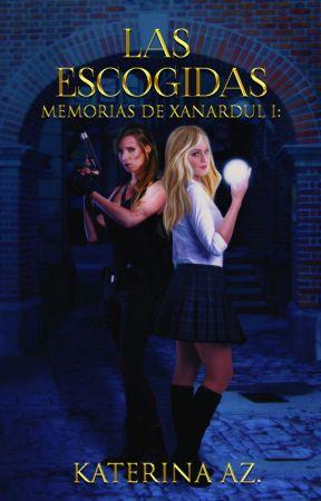 Memorias de Xanardul: Las escogidas [#1] by katiealone
