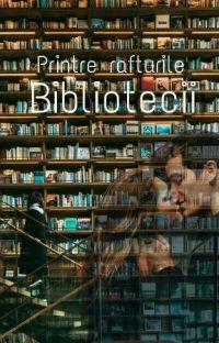 Printre rafturile bibliotecii cover