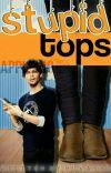 Stupid Tops (Larry Stylinson) EN EDICIÓN cover
