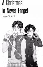 A Christmas To Never Forget//Attack On Titian//Levi x Eren by The_Feeling_Of_Blue_