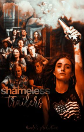 Shameless  ► Trailers by ADreamingReality