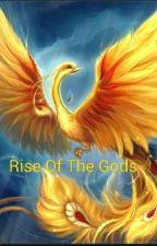 Rise Of The Gods by DarkAngelia
