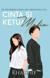 Cinta si Ketua MAFIA [ C ][S2]  cover