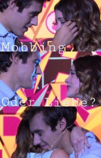 Mobbing oder Liebe?