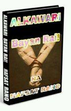 ALK'AWARI BAYAN RAI (Completed✅) by HafsatRano