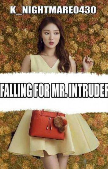 Falling For Mr. Intruder