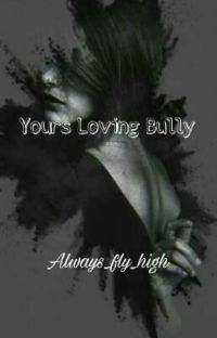 Yours Loving Bully cover