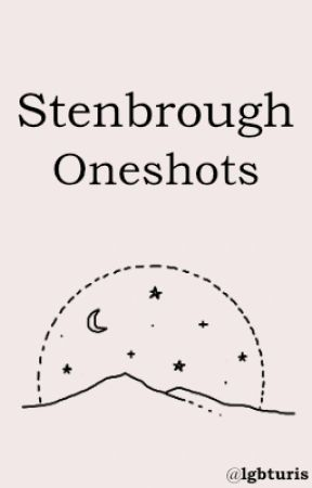 Stenbrough Oneshots by 80stczierr