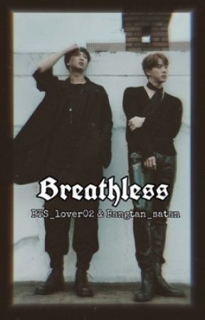 Breathless ◈ Namjin (on hiatus) by Bangtan_Satan