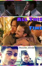 All This Time (Destiel, Sabriel and Michifer AU) by Moosifer_bilinski