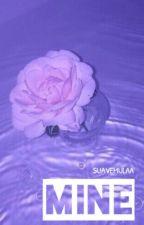 M I N E || YBNK by SuaveMulaa
