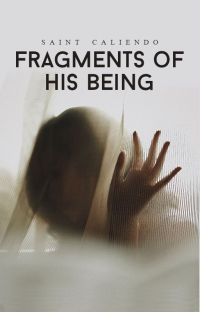 Fragments of His Being | ✓ cover