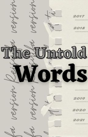 The Untold Words by shifashifshif