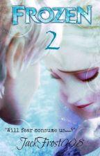 Frozen 2 (Jelsa Fan-Fiction) by JackFrost008