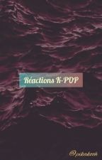 Réactions KPOP by pikakooh