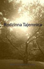 Rodzinna Tajemnica by sweethellme