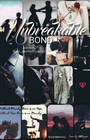 Unbreakable Bond (COMPLETED) by your_perfection010