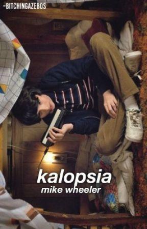 KALOPSIA  ➹ Stranger Things by -bitchingazebos